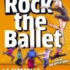 Rock The Ballet à Sisteron
