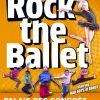Rock The Ballet au Mans
