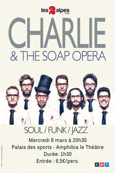 Charlie & the Soap Opera aux 2 Alpes