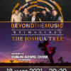 The Sound of U2 à Amnéville - Beyond The Music reimagines The Joshua Tree